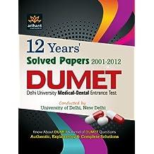 12 Years' Solved Papers DUMET