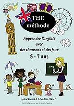 The méthode, apprendre l'anglais avec des chansons et des jeux 5-7 ans: Méthode en noir et blanc, nouvelle version
