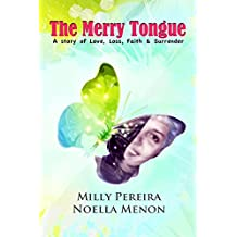 The Merry Tongue: A Story of Love, Loss, Faith & Surrender (Family & Relationships / Death, Grief, Bereavement Book 6839832) (English Edition)