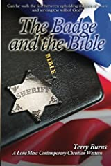 The Badge and the Bible by Terry Burns (2015-10-03) Paperback