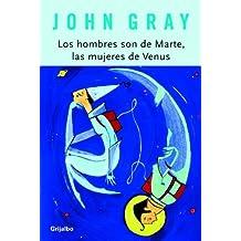 Los hombres son de Marte, las mujeres de Venus (AUTOAYUDA SUPERACION) de John Gray (20 ene 2004) Tapa dura