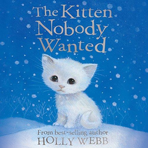 The Kitten Nobody Wanted  Audiolibri