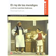 El Rey De Los Mendigos (Colección Cucaña) - 9788431699802