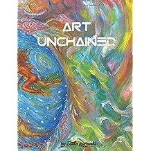 ART - UNCHAINED (Kunst und Philosophie, Band 1)