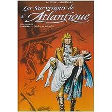 Les Survivants de l'Atlantique, tome 7 : Louisiane... L'Enfer au Paradis