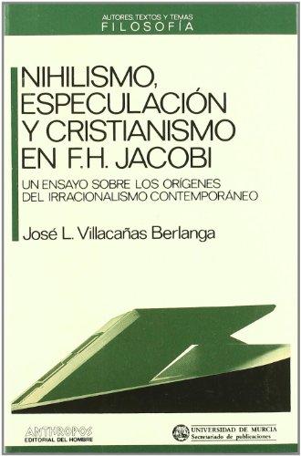 Nihilismo, Especulación Y Cristianismo En F.H Jacobi