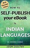 How to Self-Publish Your eBook in Indian Languages on Amazon KDP: Indic Language Publishing on Kindle for Tamil, Hindi, Marathi, Gujarati, and Malayalam.