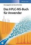 Das HPLC-MS-Buch für Anwender -
