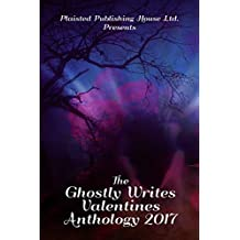The Ghostly Writes Valentines Anthology 2017