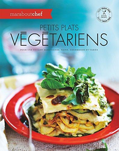 Petits plats végétariens par Collectif