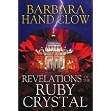 Revelations of the Ruby Crystal (English Edition)