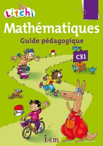 Litchi Mathématiques CE1 - Guide pédagogique - Ed. 2012 par Catherine Vilaro, Didier Fritz