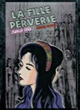 Fille perverse (la) Junji Ito collection N°10