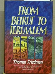 From Beirut to Jerusalem by Thomas L. Friedman (1990-03-22)