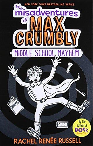 The Misadventures of Max Crumbly 2: Middle School Mayhem por Rachel Ren Russell
