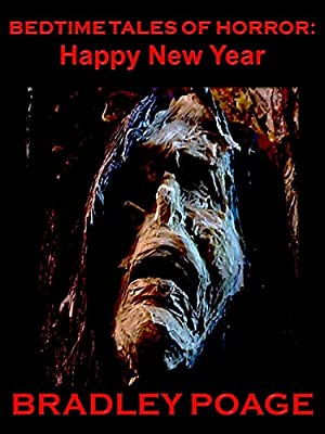 Bedtime Tales of Horror: Happy New Year