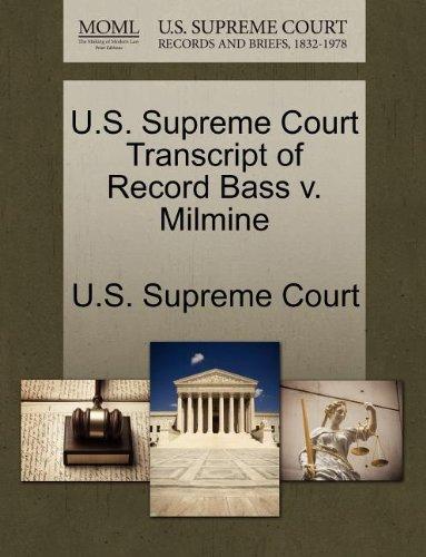 U.S. Supreme Court Transcript of Record Bass v. Milmine