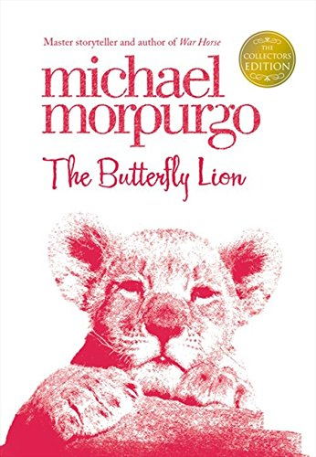 The Butterfly Lion (Collector's Edition) (First Modern Classics)