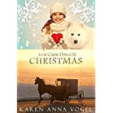Love Came Down At Christmas: A Fancy Amish Smicksburg Tale (English Edition)