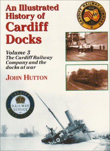 an-illustrated-history-of-cardiff-docks-cardiff-railway-company-and-the-docks-at-war-pt-3-maritime-h