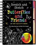 Butterflies and Friends Scratch and Sketch: An Art Activity Book for Adventurous Artists of All Ages