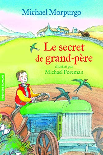 Le secret de grand-père par Michael Morpurgo