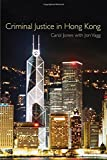 Criminal Justice in Hong Kong