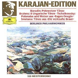 "Borodin: Polovtsian Dances - Brahms: 8 Hungarian Dances - Tchaikovsky: Polonaises and Waltz from ""Eugene Onegin"" - Smetana: Dances from ""The Bartered Bride"""