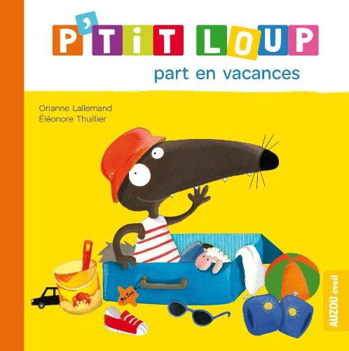 """<a href=""""/node/17351"""">P'tit Loup part en vacances</a>"""
