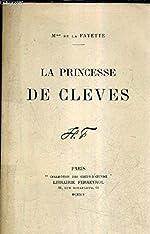LA PRINCESSE DE CLEVES. de MME DE LA FAYETTE