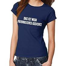 -- Das ist mein freundliches Gesicht! -- Girls T-Shirt