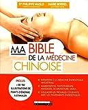 Ma bible de la médecine chinoise...