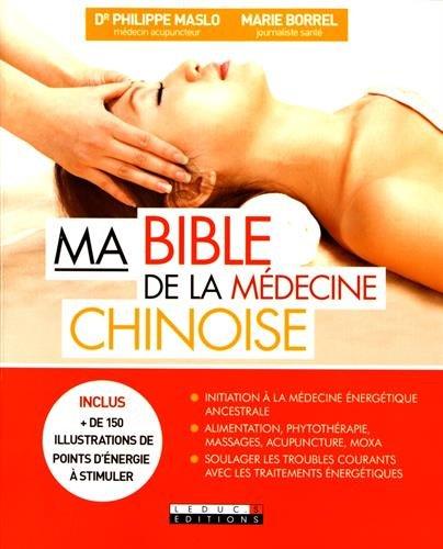 Ma bible de la mdecine chinoise