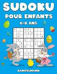 Sudoku Pour Enfants 6-8 Ans: 200 Sudoku pour Enfants Intelligents - Avec Guide, Pro Tips et Solutions - Large Édition de Pâq