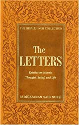 The Letters: Epistles on Islamic Thought, Belief and Life (The Risale-I Nur Collection Series)
