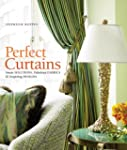 Perfect Curtains: Smart Solutions, Fa...