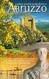 Abruzzo. Guida storico-artistica