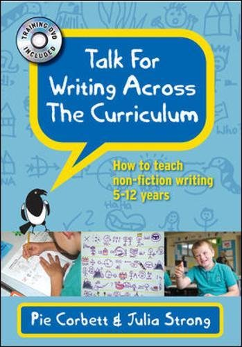 Talk for Writing across the Curriculum with DVD: How to teach non-fiction writing 5-12 years (UK Higher Education OUP Humanities & Social Sciences Education OUP)