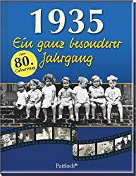 1935: Ein ganz besonderer Jahrgang