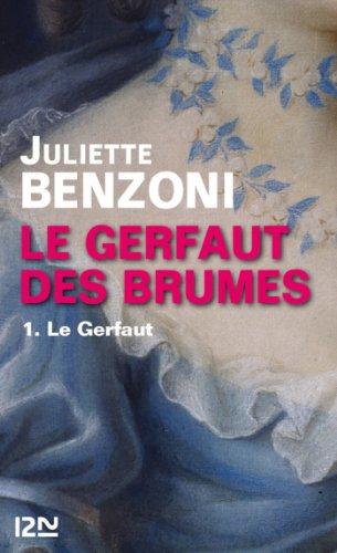 Le Gerfaut des brumes - tome 1 par Juliette BENZONI