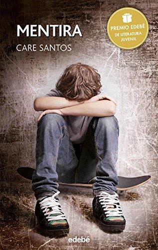 PREMIO EDEBÉ 2015: Mentira (Periscopio) por Care Santos Torres