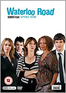 Waterloo Road Series Five - Spring Term [DVD]