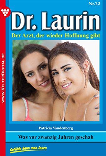 dr-laurin-22-arztroman-was-vor-zwanzig-jahren-geschah