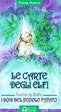 Le carte degli elfi. I doni del popolo fatato