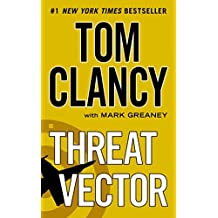 [(Threat Vector)] [By (author) Tom Clancy ] published on (December, 2013)