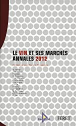 Le vin et ses marchés : Annales 2012