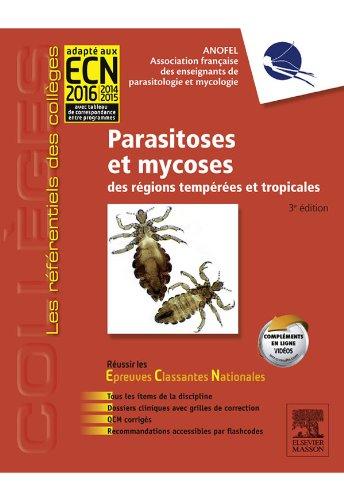 Parasitoses et mycoses: des rgions tempres et tropicales