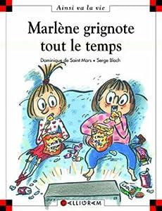 """Afficher """"Marlène grignote tout le temps"""""""