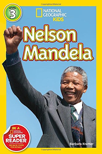 Nelson Mandela (national Geographic Kids: Level 3)