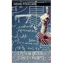 La Science et l'Hypothèse (French Edition)